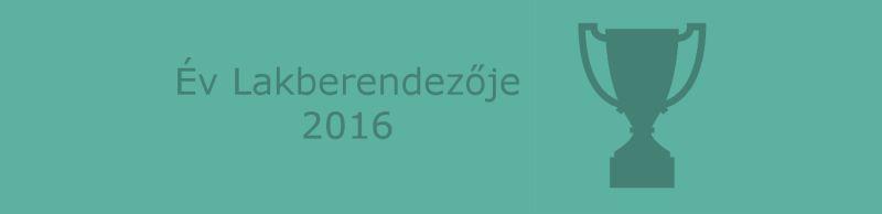 Év lakberendezője pályázat 2016 kiírás